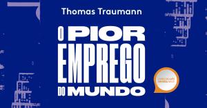 Livro do mês: nov/2019 – O pior emprego do mundo: 14 ministros da fazenda contam como tomaram as decisões que mudaram o Brasil e mexeram no seu bolso